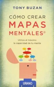 Cómo crear mapas mentales, de Tony Buzán